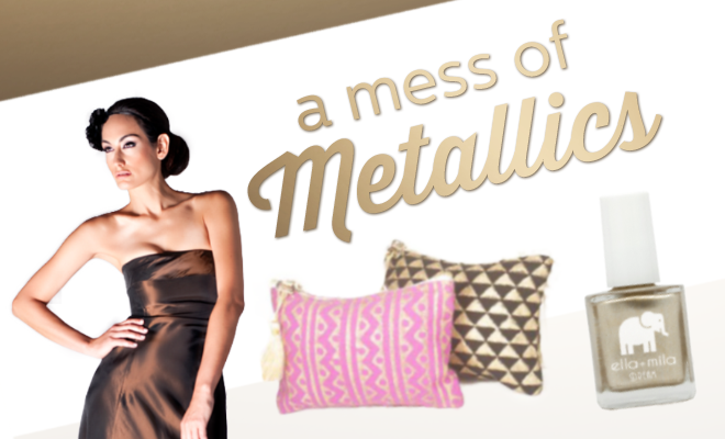 """A Mess of Metallics"" Trend Report!"
