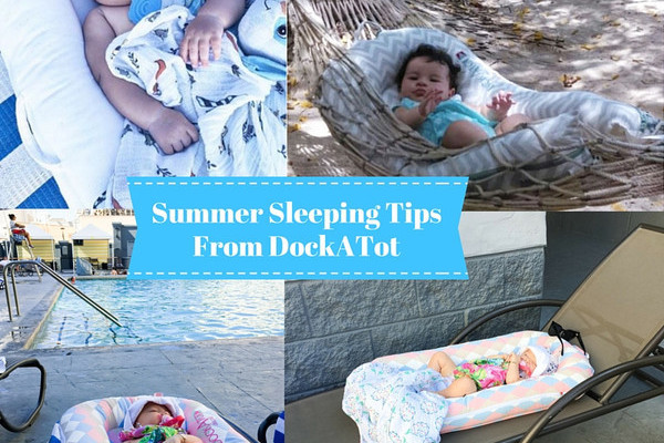BABY SLEEP TIPS FOR SUMMER; DOCKATOT TEAMS UP WITH PROJECT NIGHT NIGHT