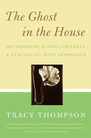 TheGhostintheHouseCover Mom and depression: motherhood sadness that doesnt go away